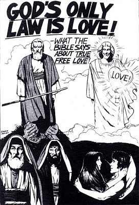 God's Only Law is Love!