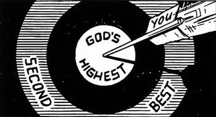 Bullseye of God's highest Will!