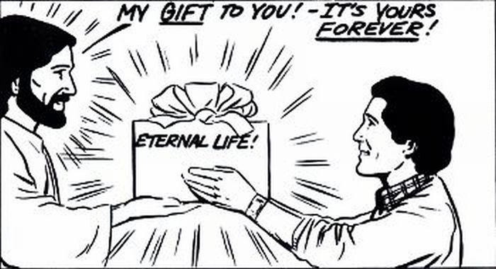 God's gift of eterrnal life!